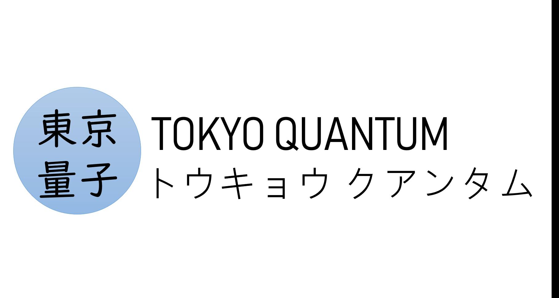 TOKYO QUANTUM